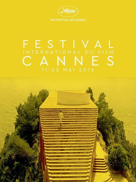 Elle vient de sortir ! L'affiche officielle du Festival de Cannes 2016  | News Express | Scoop.it