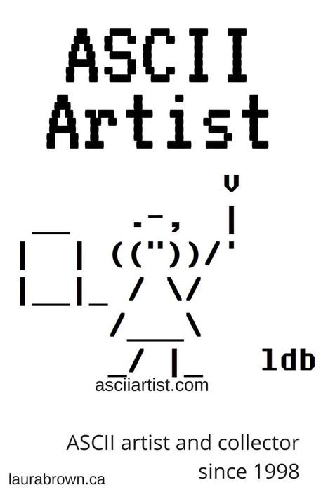 ldb ASCII Artist | ASCII Artist | ASCII Art | Scoop.it