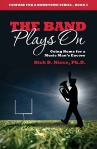 The Band Plays On: Going Home for a Music Man's Encore (Fanfare for a Hometown Series #2) | City Book Review | publishing, author, write, books, schools, teachers, publicity, marketing | Scoop.it