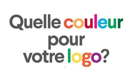[Infographie] Comment choisir les couleurs de votre logo ? | Webmarketing et Réseaux sociaux | Scoop.it