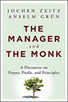 Leading Blog: A Leadership Blog: 5 Leadership Lessons: The Manager and the Monk | The Self and the Brain | Scoop.it