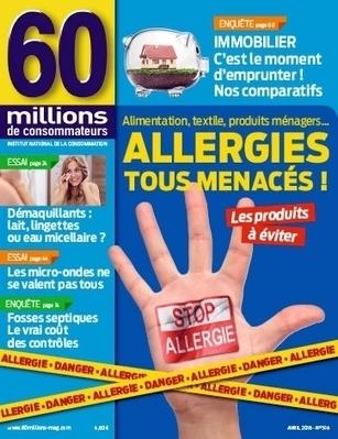 Allergies, tous menacés ! | 60 Millions de Consommateurs | Sécurité sanitaire des aliments | Scoop.it