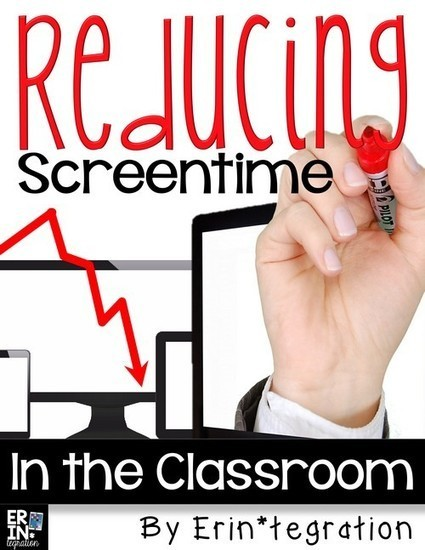 Screen time in the 1:1 classroom - Erintegration | iPads in Education | Scoop.it