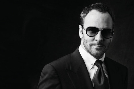 Tom Ford Switches Show to Consumer Schedule eventually  you acknowledge facts or you fail. | Fashion Technology Designers & Startups | Scoop.it