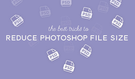 Infographic: The Best Tricks to Reduce Photoshop File Size | Artdictive Habits : Sustainable Lifestyle | Scoop.it