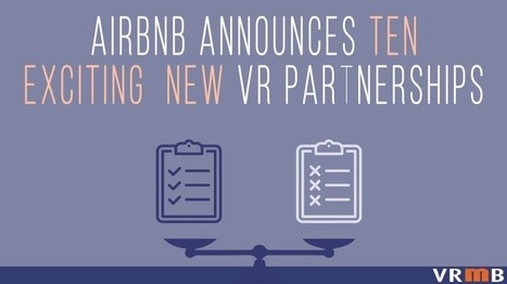 EXCLUSIVE: Airbnb Announces 10 Exciting VR New Partnerships | Texas Coast Living | Scoop.it