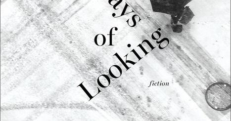 Review: 'Thirteen Ways of Looking,' stories by Colum McCann - Minneapolis Star Tribune | The Irish Literary Times | Scoop.it
