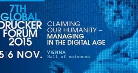 Peter Drucker Forum, le rendez-vous du management | L'UNIVERS ALPHA OMEGA | Scoop.it
