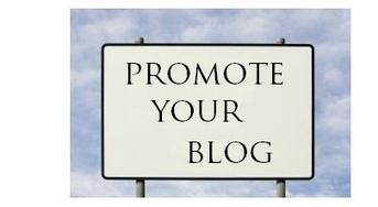 All About Living With Life: 10 Effective Ways to Promote Your Blog on the Net | Bloggers and Blogging | Scoop.it