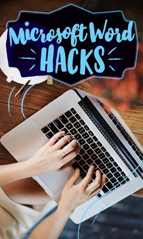 11 Microsoft Word hacks you won't know how you lived without | Grammar & Proofreading | Scoop.it