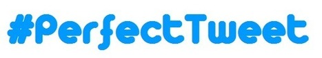 Cómo crear el #TuitPerfecto (How to made the #PerfectTweet) - The Social Media Lab | Diario de los #lideres de hoy | Scoop.it