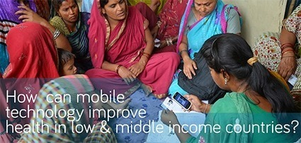 MHealth Conference: How can mobile technology improve health in low and middle income countries   Digitized Health   Scoop.it
