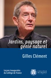 En libre accès ! : Jardins, paysage et génie naturel de Gilles Clément | Travaux paysagers | Scoop.it