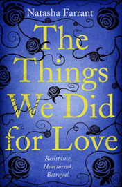 The Things We Did for Love by Natasha Farrant - review | Publishing News Industry | Scoop.it