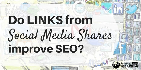Do Links from Social Media Shares Improve SEO? | SEO | Scoop.it