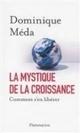 Dominique Méda - La fin de la croissance - Information - France Culture | europeandbeyond | Scoop.it