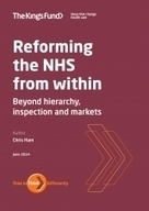 Reforming the NHS from within | The King's Fund | Factors Influencing Health & Social Care Practice | Scoop.it