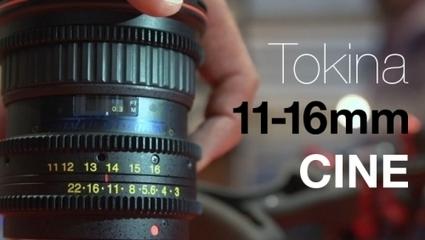 RedShark News - Tokina NEW 11-16mm CINE lens: Is it worth it? | FilmMaking Hub | Scoop.it