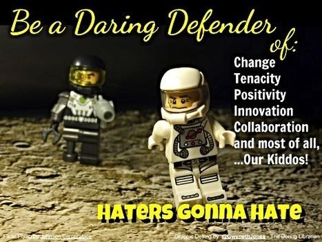 The Daring Librarian: Be a Daring Defender, Part 1 | Daring Ed Tech | Scoop.it