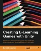 Creating eLearning Games with Unity - PDF Free Download - Fox eBook | unity | Scoop.it