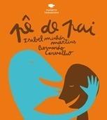 Pê de Pai | Livros no catalivros | Scoop.it