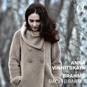 Le Brahms transcendé d'Anna Vinnitskaya « À Emporter « ResMusica - Alpha 231 | Alpha Classics | Scoop.it