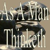 As a Man Thinketh   Audiobooks   Scoop.it
