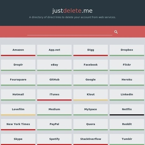 Just Delete Me | A directory of direct links to delete your account from web services. | The Daily Information Security Dose | Scoop.it