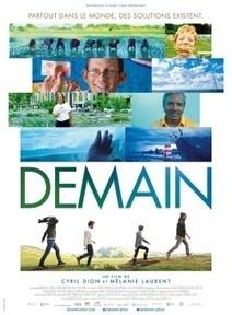 Demain, le film | Mouvement Colibris | Mindfulness, Sagesse & Bonheur | Scoop.it