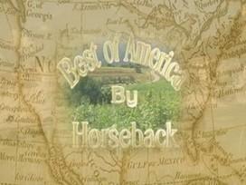 Best of America by Horseback | Today's Horse Sense | Scoop.it