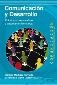 """New book: """"Comunicación y desarollo"""" [Communication and ...   Innovación social   Scoop.it"""