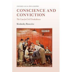 """Brownlee, """"Conscience and Conviction: The Case for Civil ... 