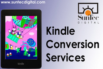 BLOG: Customized and Affordable Kindle Conversion Services | Digital Publishing | Scoop.it