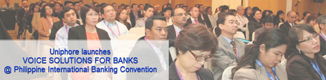 Meet Uniphore at Philippine International Banking Convention 2014 | Enterprise Mobility Solutions | Scoop.it