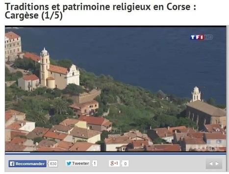 Le patrimoine religieux corse sur TF1 | L'observateur du patrimoine | Scoop.it