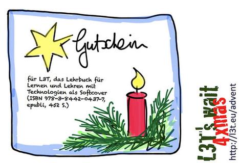 Advent mit L3T: Gutschein für die Softcover-Ausgabe | Flickr: partage de photos! | L3T - Lehrbuch für Lernen und Lehren mit Technologie | Scoop.it