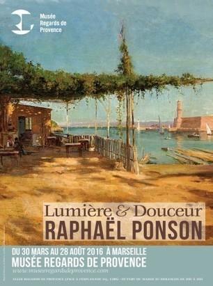 Lumière & Douceur de Raphaël Ponson | Musée Regards De Provence, du 30/03 au 28/08/2016 | Passage & Marseille | franco-allemand | Scoop.it