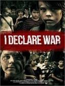 film I Declare War streaming vf | cinemavf | Scoop.it