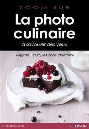 La photo Culinaire, un livre qui donne faim   Blog photo en France   Scoop.it
