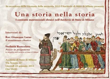 Una storia nella storia. I contratti matrimoniali ebraici nell'Archivio di Stato di Milano | Généal'italie | Scoop.it