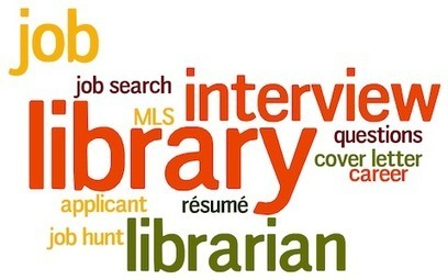 Nailing the Library Interview | Job Search, Resume, Interview, Presentation Skills | Scoop.it