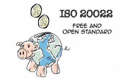La norme ISO 20022 s'impose pour les paiements - b3b   #Analyse #Veille #Infos   Scoop.it