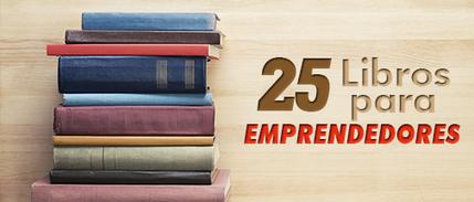 25 Libros Para Emprendedores Que Debes Leer Este 2016   Emprendedores   Scoop.it