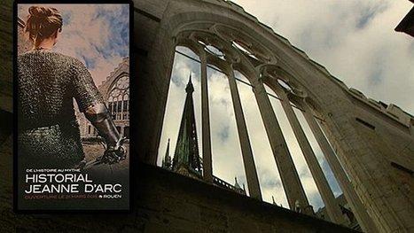 Dans les coulisses de l'Historial Jeanne d'Arc de Rouen – ouverture le 21 mars   Enseigner l'Histoire-Géographie   Scoop.it