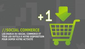 Social Commerce, les outils pour doper votre activité | Metiers du web | Time to Learn | Scoop.it