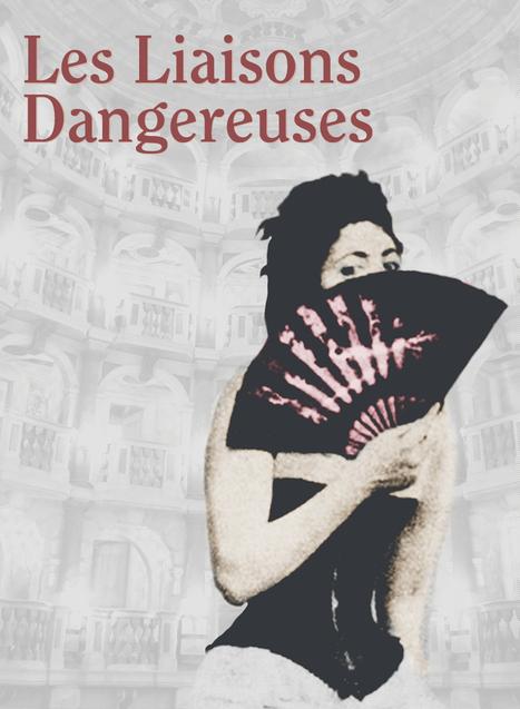 Les Liaisons Dangereuses | French325 | Scoop.it