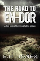 The Road to En-dor: A True Story of Cunning Wartime Escape, by E.H. Jones | Creative Nonfiction : best titles for teens | Scoop.it