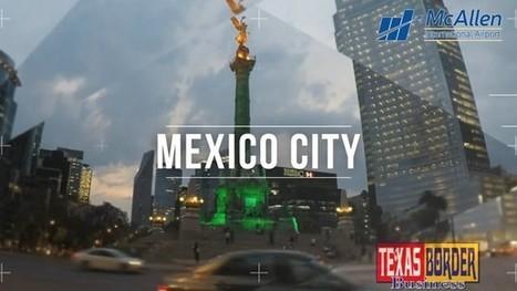 McAllen International Airport flies nonstop to Mexico City | Bajo Bravo-Rio Grande Valley. | Scoop.it