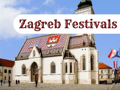 Zagreb Festivals 2014-2015 many of which are FREE | Travel Croatia Like a Local | Scoop.it
