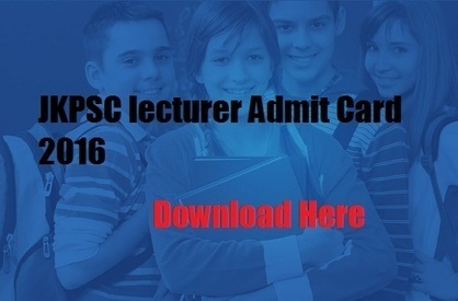 JKPSC lecturer Admit Card 2016 - jkpsc.nic.in | Time Education | Scoop.it